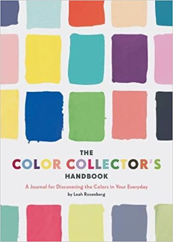 The color collectors handbook a journal for discovering the colors the color collectors handbook a journal for discovering the colors in your everyday leah rosenberg 9781452164199 amazon books fandeluxe Choice Image