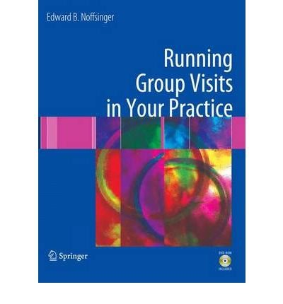 Read Online [ { RUNNING GROUP VISITS IN YOUR PRACTICE [WITH DVD ROM] } ] by Noffsinger, Edward B (AUTHOR) Jun-01-2009 [ Paperback ] pdf epub