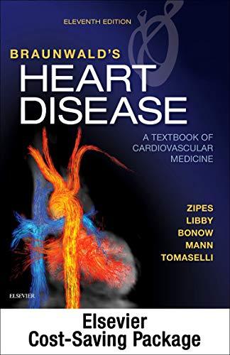 Braunwald's Heart Disease: A Textbook of Cardiovascular Medicine, 2-Volume Set - medicalbooks.filipinodoctors.org