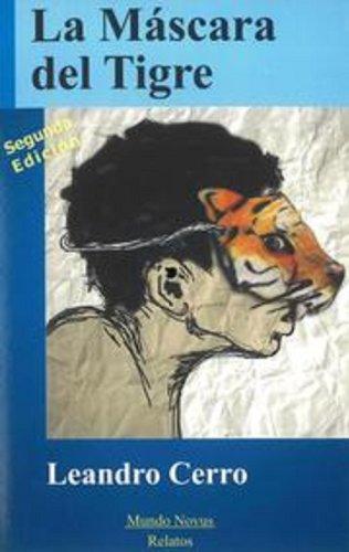 La Máscara del Tigre (Spanish Edition) by [Cerro, Leandro]
