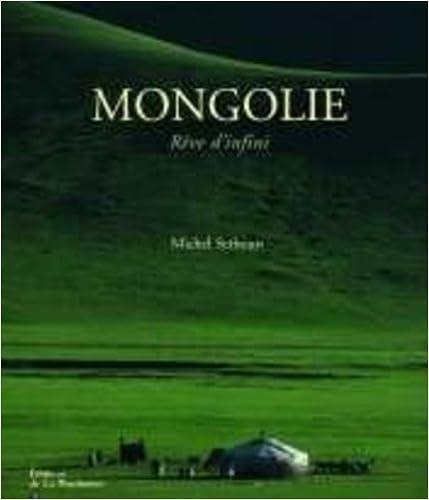 Lire en ligne Mongolie : Rêve d'infini epub pdf