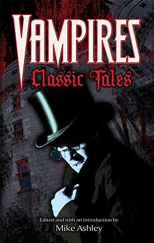 book cover of Vampires: Classic Tales