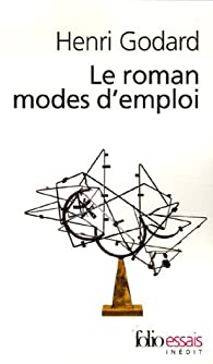 Le roman modes d'emploi par Henri Godard