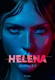 Helena, Fel, Jérémy