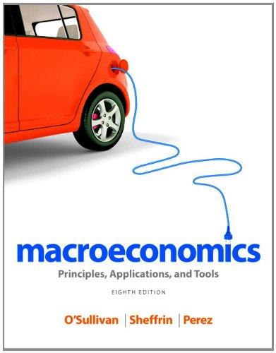 Macroeconomics Principles Applications and Tools 8th Edition