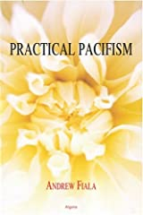 Practical Pacifism Hardcover