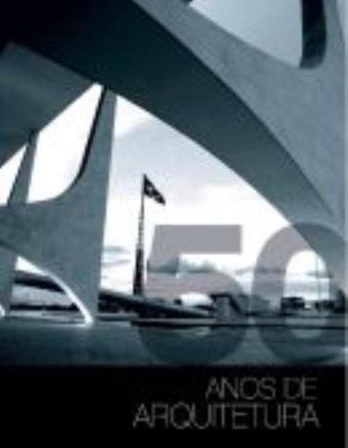 Read Online 50 Anos De Arquitetura (Em Portuguese do Brasil) pdf