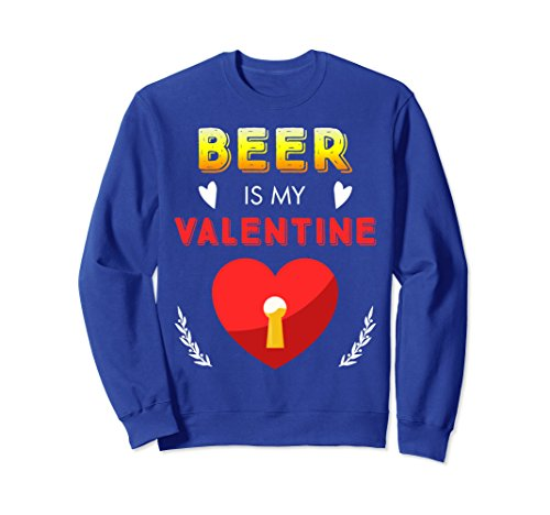 Unisex Funny Valentines Day Shirt Beer Is My Valentine Love Heart 2XL Royal Blue