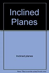 Inclined Planes (Early-Reader Science Simple Machines)