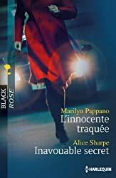 L'innocente traquée - Inavouable secret (Black Rose t. 228)