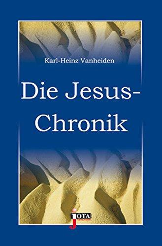 Die Jesus-Chronik von Steffen Denker