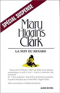 La nuit du renard : roman, Clark, Mary Higgins