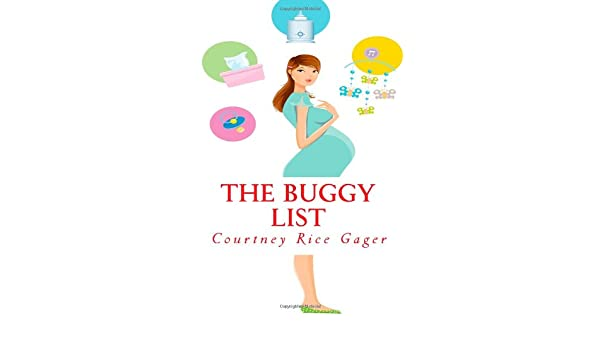 The Buggy List: Amazon.es: Courtney Rice Gager: Libros en ...