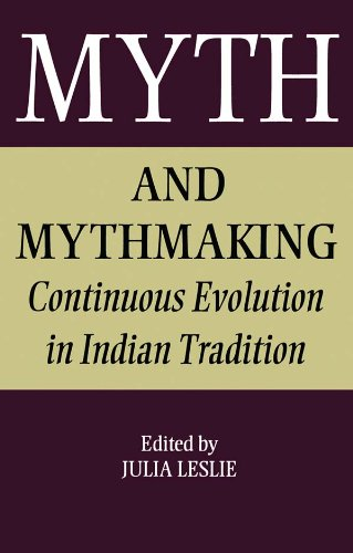 Myth and Mythmaking: Continuous Evolution in Indian Tradition (Collected Papers on South Asia) Pdf