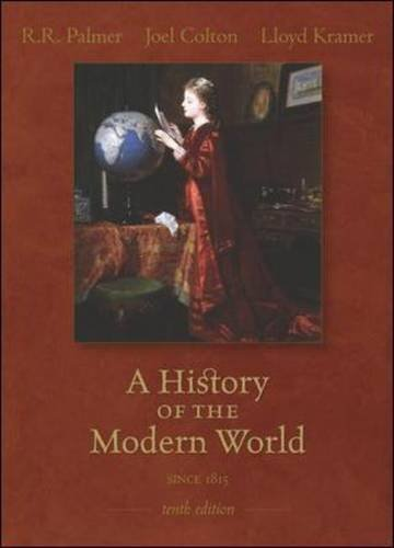 A History of the Modern World by R.R. Palmer, Joel Colton, Lloyd Kramer. (McGraw-Hill,2006) [Paperback] 10th Edition