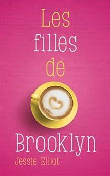 Amazon.com: Les filles de Brooklyn (Bloom) (French Edition) eBook