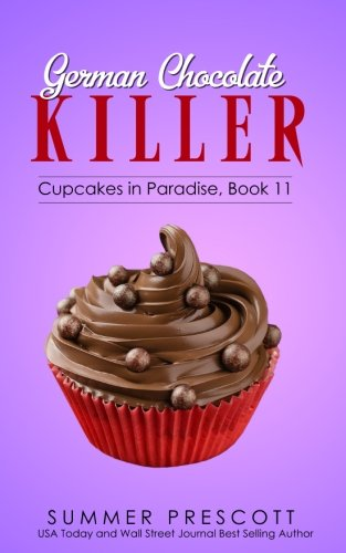 German Chocolate Killer (Cupcakes in Paradise) (Volume 11)