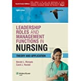 Leadership Roles and Management Functions in Nursing: Theory and Application (8th Edition) [Paperback]