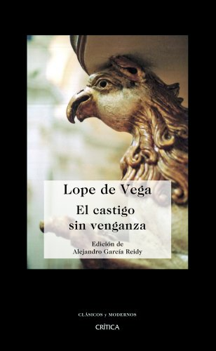 El castigo sin venganza (Spanish Edition) - Felix Lope de Vega