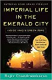Imperial Life In The Emerald City - Inside Iraq's Green Zone