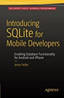 Introducing SQLite for Mobile Developers Front Cover