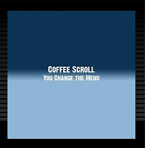 Scroll Coffee (You Change the Menu)