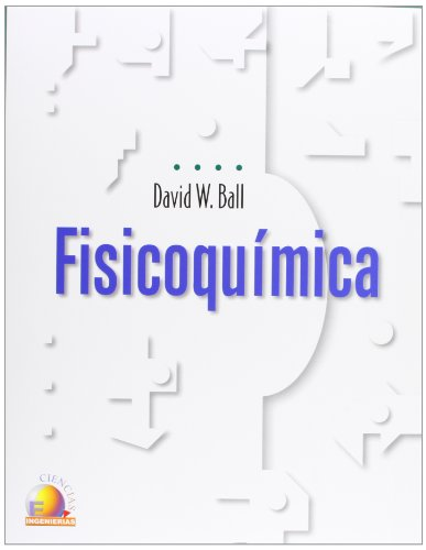 Fisicoquimica/ Physical Chemistry (Spanish Edition)