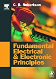 Fundamental Electrical and Electronic Principles: Volume 1