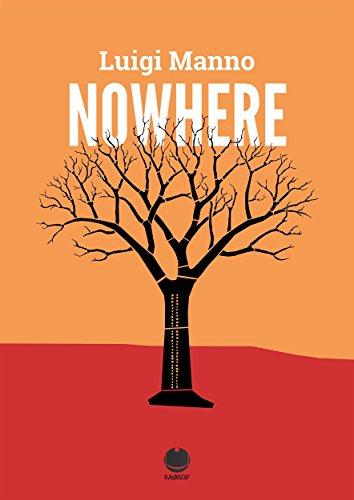 Nowhere: (Racconto singolo di Luigi Manno) (Far from here - 1) (gratis-gratuito-free) (Italian Edition)