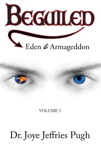 Beguiled: Eden to Armageddon Volume 3
