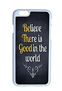 Believe There Is God In The World Hard Top Quality Plastic Cover Protector Sleeve Case For Apple Iphone 6 4.7 Inches In DDJK Case