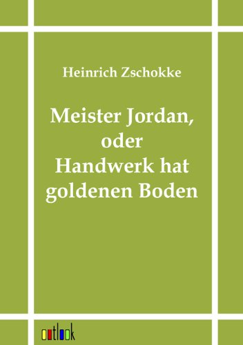 Download Meister Jordan, oder Handwerk hat goldenen Boden (German Edition) ebook