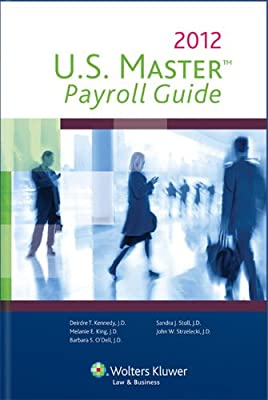 U. S. Master payroll guide, 2018 edition: wolters kluwer editorial.