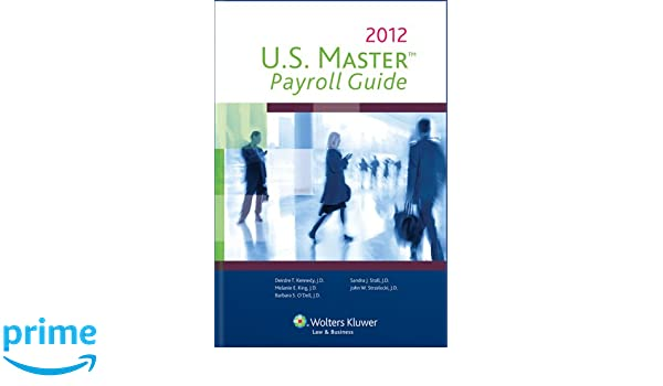 U. S. Master payroll guide 2016: wolters kluwer: 9781454874058.