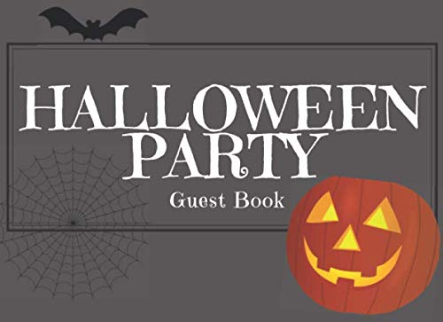 Halloween Party: Guest Book - Halloween Day Guests Sign In / Message Book / Guestbook Notes (198 Spaces) (Guest Book For Halloween Party)