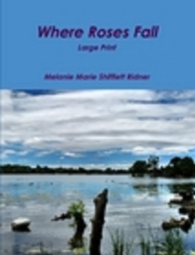 Where Roses Fall Book #1 Large Print (English Edition)