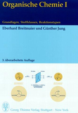 Organische Chemie, 2 Bde, Bd.1, Grundlagen, Stoffklassen, Reaktionstypen