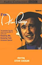 I'm Alan Partridge Radio/TV Program by Steve Coogan,  more Narrated by Steve Coogan, Full Cast