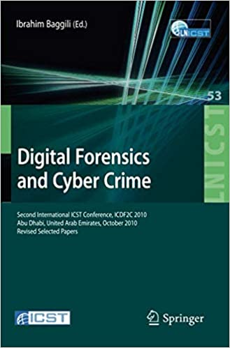 Digital Forensics and Cyber Crime: Second International ICST