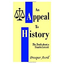 An Appeal to History: The Truth about a Singular Lawsuit