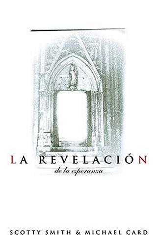 La revelación de la esperanza (Spanish Edition)