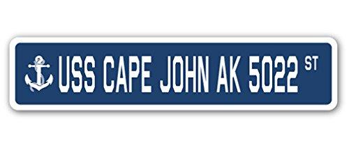 - USS Cape John AK 5022 Street Sign us Navy Ship Veteran Sailor Gift