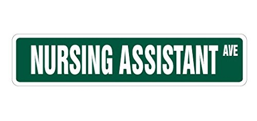 NURSING ASSISTANT Street Sign Nurses Nurse Aide Gift Novelty Road - Sticker Graphic - Auto, Wall, Laptop, Cell Sticker