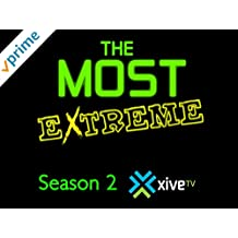 The Most Extreme: Season 2