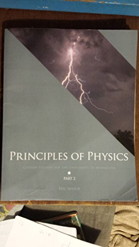 Principles of Physics Part 2: Custom Edition for the University of Minnesota