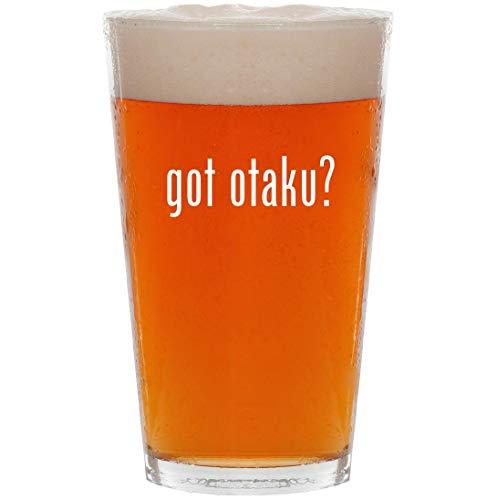 got otaku? - 16oz All Purpose Pint Beer Glass