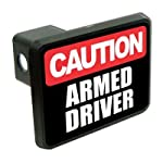 Caution Armed Driver funny 2″ Tow Trailer Hitch Cover Plug Truck Pickup RV military army soldier