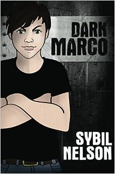 Book Dark Marco Vol. 1: A Priscilla the Great Novel by Sybil Nelson (2013-02-21)