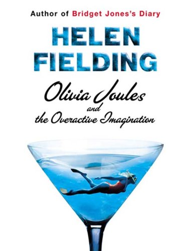 Olivia Joules and the Overactive Imagination by [Fielding, Helen]