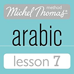 Michel Thomas Beginner Arabic, Lesson 7